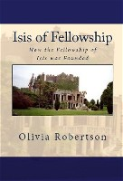 Isis of Fellowship, How the FOI was Founded